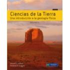 Ciencias de la tierra. Vol. II Una introducción a la geología física