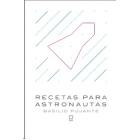 Recetas para astronautas