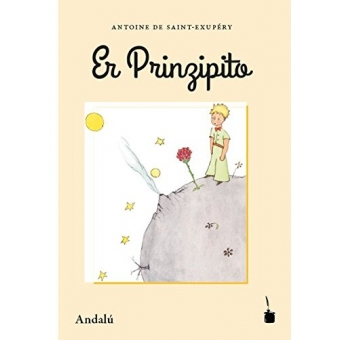 Er Prinzipito- Andalú/El Principito (Andaluz)