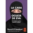 La cara oculta de Eva. La mujer en los países árabes