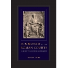 Summoned to the roman courts: famous trials from Antiquity