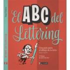 El ABC del lettering. Una guía para el dibujo de la letra