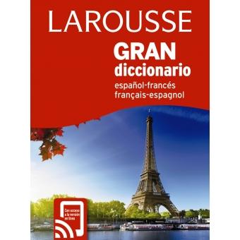 Gran Diccionario Larousse Español Francés / Francés Español