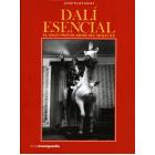 Dalí esencial. El gran provocador del siglo XX