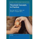 Threshold Concepts in Practice (Educational Futures: Rethinking Theory and Practice)