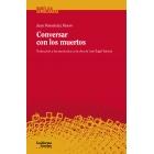 Conversar con los muertos: traducción y hermenéutica en la obra de José Ángel Valente