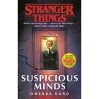 Suspicious Minds. Stranger Things Novel