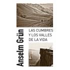 Las cumbres y los valles de la vida