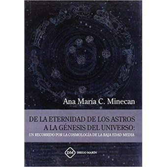 De la eternidad de los astros a la génesis del Universo: un recorrido por la cosmología de la Baja Edad Media