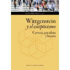 Wittgenstein y el escepticismo: certeza, paradoja y locura