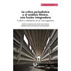 La crítica periodística y el análisis fílmico, una fusión integradora. Cultura y mediación en el cine argentino