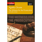 Witness for the Prosecution and other stories (Collins Agatha Christie ELT Readers)