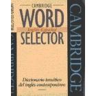 Word selector. Inglés - Español. Diccionario temático del inglés contemporaneo