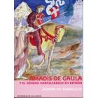 «Amadís de Gaula» y el género caballeresco en España