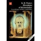 Heródoto el historiador. Sus problemas,métodos y originalidad