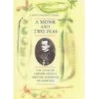 A monk and two peas (The story of Gregor Mendel and the discovery of genetics)