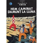 Les aventures de Tintín. Tintin hem caminat damunt la lluna