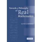Towards a philosophy of real mathematics