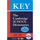 Key. The Cambridge School Dictionaries  español-inglés/inglés-español (con Audio CD) nivel avanzado
