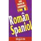 Ghid practic de conversatie Român-Spaniol. Guía práctica de conversación Rumano-Español