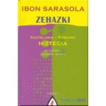 Zehazi. Diccionario castellano-euskera/ gaztelania-euskara Hiztegia