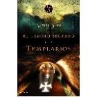 El tesoro perdido de los templarios. Los secretos del misterio de la isla de Oak al descubierto