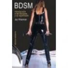 BDSM : introducción a las técnicas y su significado