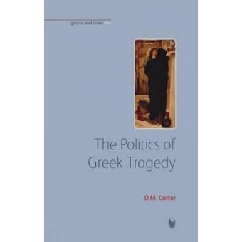 The politics of greek tragedy