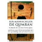 Los manuscritos de Qumran. La historia del verdadero Indiana Jones