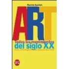 Art. Todos los movimientos del siglo XX desde el Postimpresionismo hasta los New Media