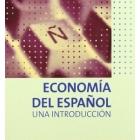 Economía del español : una introducción