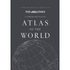 The Times Comprehensive Atlas of the World 2011