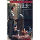 El Rey, la Iglesia y la Transición