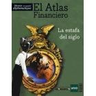 El Atlas Financiero. La estafa del siglo (Le Monde diplomatique en español)
