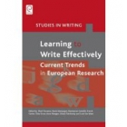 Learning to Write Effectively: Current Trends in European Research