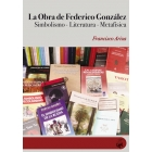 La obra de Federico González: Simbolismo, Literatura, Metafísica
