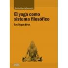 El yoga como sistema filosófico: los Yogasutras