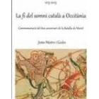 La fi del somni català a Occitània. Commemoració del 800 aniversari de la Batalla de Muret