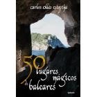 50 lugares mágicos de Baleares