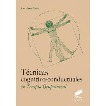 Tecnicas cognitivo conductuales en terapia ocupacional