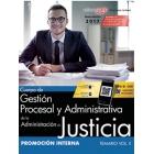 Cuerpo de Gestión Procesal y Administrativa de la Administración de Justicia. Promoción Interna. Temario Vol. II.