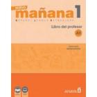 Nuevo Mañana 1 A1. Libro del Profesor
