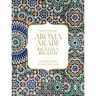 Aroma árabe. Recetas y relatos gastronómicos