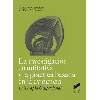 La investigación cuantitativa y la práctica basada en la evidencia en Terapia Ocupacional
