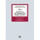 Manual de Derecho Mercantil. Vol. II. Contratos mercantiles. Derecho de los títulos-valores. Derecho Concursal (26ª edición 2019)