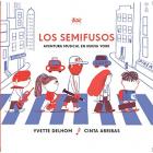 Los Semifusos (introducción a la música)
