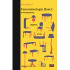 Fenomenología queer: orientaciones, objetos,