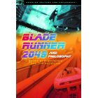 Blade Runner 2049 and Philosophy