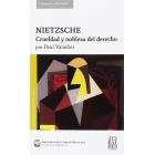 Nietzsche: crueldad y nobleza del derecho