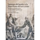 Imatges del poder a la Barcelona del set-cents. Relacions i influències en el context mediterrani